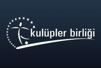 GENEL KURUL - Kulüpler Birliğinin Yeni Başkanı Belli Oldu