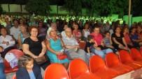 ALI ÖZCAN - Burhaniyeli Sanatçılardan Türkü Ve Şarkı Ziyafeti