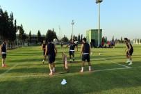 OKAN BURUK - Akhisar Belediyespor, Antalyaspor Maçı Hazırlıklarına Başladı