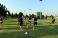 OKAN BURUK - Akhisar Belediyespor'da, Antalyaspor Mesaisi Başladı