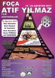 DENİZ TÜRKALİ - Foça'da Sinema Günleri Başlıyor