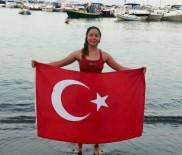 KUZEY DENİZİ - Manş Denizi'ne Kulaç Atan En Genç Türk Kadını Olacak