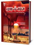 SÜRÜ PSİKOLOJİSİ - Muhammed Rıdvan Sadıkoğlu'nun Yeni Romanı 'Kerb-Ü-Bela' Çıktı