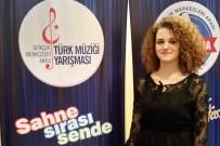 TÜRK MÜZİĞİ - Eskişehir'i Başarıyla Temsil Ediyor
