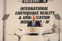 FATMA BETÜL SAYAN KAYA - Başbakan Yıldırım, Deprem Çalıştayı'na Katıldı