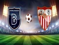 UEFA ŞAMPİYONLAR LİGİ - Başakşehir, Sevilla'yı elinden kaçırdı!