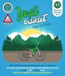 KARBON - Sağlıklı Yaşam Ve Doğaya Saygı İçin 'Yeşil Bisiklet Sağlık İçin Pedalla' Projesi