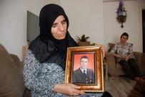 JANDARMA ASTSUBAY - Şehit Annesi Akdağ Açıklaması 'Oğlum Beni Türkiye'ye Tanıtacağını Söylemişti'