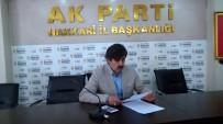 MAZLUM - AK Parti Hakkari İl Başkanı Fırat istifa etti