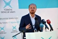 BILAL ERDOĞAN - Bilal Erdoğan Açıklaması 'Recep Tayyip Erdoğan Liderliğinde Dünyanın Gönlü En Geniş Milleti Olduk'