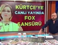 FOX TV - FOX'ta 'kürtçe' konuşmak neden sansürlendi?