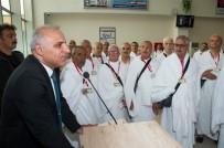 MURAT ZORLUOĞLU - Hacı Adayları Kutsal Topraklara Uğurlandı