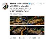CAMİİ - Melih Gökçek'ten 'Kuzey Ankara Camii Ve Külliyesi' Paylaşımı