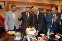 TAHAMMÜL - Bakan Eroğlu'nun Yaş Gününü Kutladılar