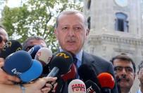 GÜMRÜK BIRLIĞI - 'Batı, DEAŞ'a Karşı Türkiye'nin Attığı Adımları Atmıyor'