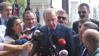 ADİL ÖKSÜZ - Cumhurbaşkanı Erdoğan'dan Almanya'daki Türklere Çağrı
