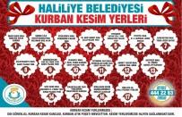 MEHMET GÜNEŞ - Haliliye'de Kurban Kesim Ve Satış Yerleri Belirlendi