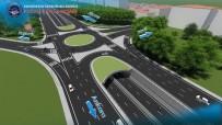 TEMEL ATMA TÖRENİ - Kesintisiz Trafik İçin Alt Geçit Çalışmaları Başlıyor