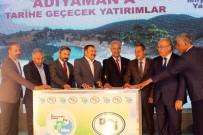 ADNAN BOYNUKARA - Bakan Eroğlu Adıyaman'da Temel Atma Törenine Katıldı