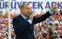GENÇLİK VE SPOR BAKANLIĞI - Erdoğan'dan Kılıçdaroğlu'na Açıklaması AK Parti İktidarına Teşekkür Et