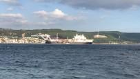CADIZ - Dev Gemi Çanakkale Boğazı'ndan Geçti