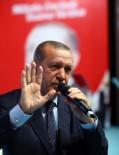 İL DANIŞMA MECLİSİ - Cumhurbaşkanı Erdoğan Açıklaması  'Bekamız Söz Konusu Olduğunda Gözümüz Hiç Kimseyi Görmez, Görmeyecektir'