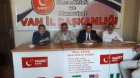 USULSÜZLÜK - Saadet Partisi Ağustos Ayı İl Divan Toplantısı