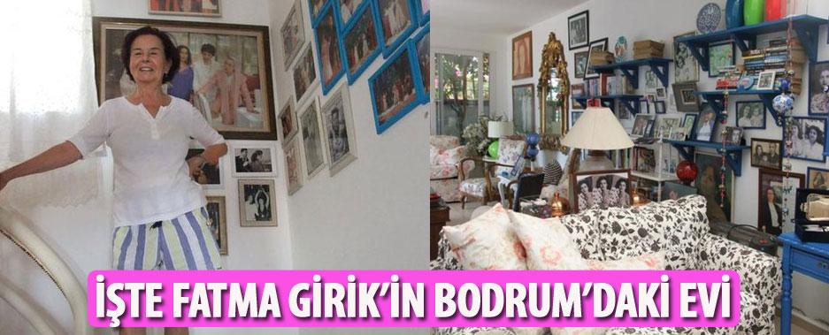 Fatma Girik, Bodrum'daki evinin kapılarını ilk kez açtı