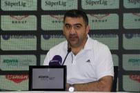 ÜMİT ÖZAT - Atiker Konyaspor-Gençlerbirliği Maçının Ardından