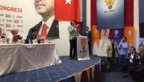 BAŞÖRTÜLÜ - Aydemir Narman İlçe Kongresinde Konuştu