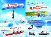 BÜYÜKŞEHİR BELEDİYESİ - Van Su Sporları Festivaline Hazır