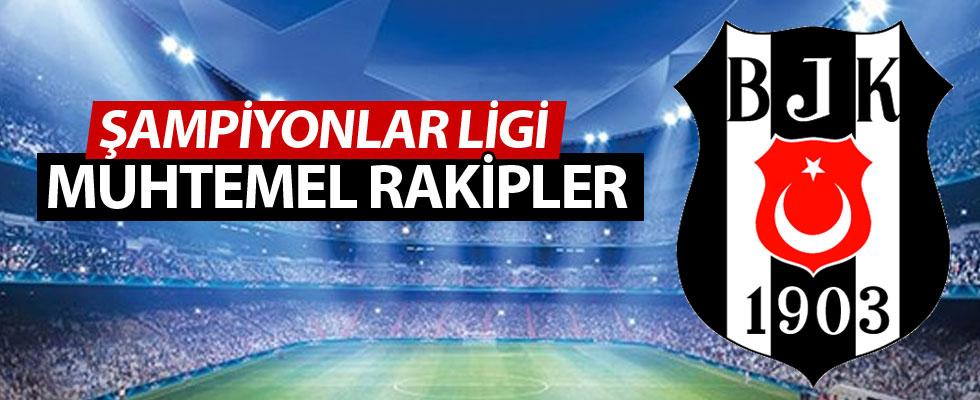 Beşiktaş'ın Devler Ligi'ndeki muhtemel rakipleri!