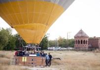 SICAK HAVA BALONU - Doğu'nun İlk Balon Turu Ahlat'ta Yapıldı