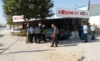 MEHMET DOĞAN - Otomobil Kafeteryaya Girdi Açıklaması 1 Ölü, 3 Yaralı
