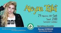 ALEYNA TİLKİ - Aleyna Tilki Edirneliler için söyleyecek