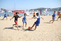 CENTİLMENLİK - Bodrum'da Plaj Futbolu Şenliği