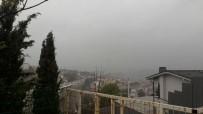 SAĞANAK YAĞIŞ - İstanbul'da Yağmur Ve Dolu Etkili Oluyor