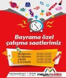 BAYRAM ALIŞVERİŞİ - Meysu Outlet Bayram Saatlerini Uzattı