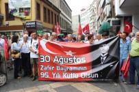 MEYDAN MUHAREBESİ - CHP'den Trabzon'da 30 Ağustos Kutlaması