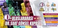 KUZEY KIBRIS - Uluslararası Dr. Suat Günsel Kupası, KKTC'nin Adını Dünyaya Duyuracak