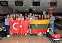 BOWLING - Litvanyalı Öğrenciler Mersin'de Mutlu Ayrılıyor