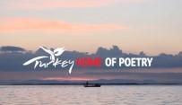 BEDRİ RAHMİ EYÜBOĞLU - Türkiye'nin Yeni Uluslararası Tanıtım Filmi 'Home Of Poetry' Yayında
