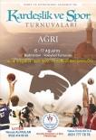 Ağrı'da Kardeşlik Ve Spor Turnuvaları Başlıyor
