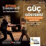 ANİMASYON - 'Stıhl Tımbersports Türkiye Şampiyonası' Park Afyon Alışveriş Merkezi'nde Yapılacak