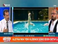 ALEYNA TİLKİ - 'Aleyna Tilki'nin klibi cinsel oblejelerle dolu'