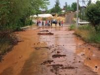 AŞIRI YAĞIŞ - Aşırı Yağış Tarları Vurdu, Yolları Tahrip Etti