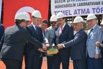 HALIL ELDEMIR - Bakan Tüfenkci, Bilecik'te Üniversite Laboratuvar Binasının Temelini Attı