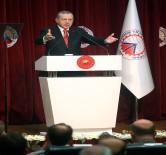 SANAYI VE TICARET ODASı - Cumhurbaşkanı Erdoğan Trabzonlu İş Adamlarından Söz Aldı