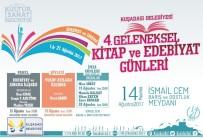 YAYıNEVLERI - Kuşadası Belediyesi 4. Kitap Ve Edebiyet Günleri 14 Ağustos'ta Başlıyor