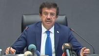 BÜTÇE AÇIĞI - Zeybekci'den Gümrük Birliği'nin Güncellenmesi Açıklaması